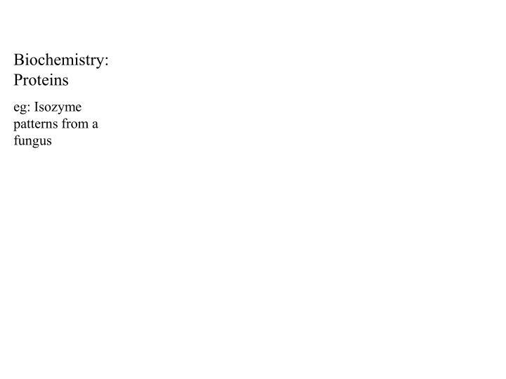 Biochemistry: Proteins