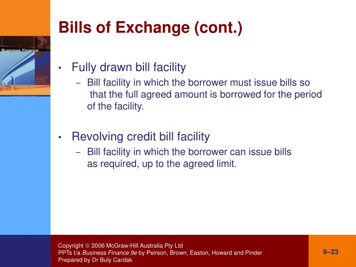 Bills of Exchange (cont.)