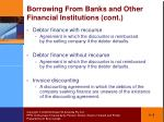 borrowing from banks and other financial institutions cont1
