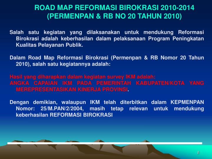ROAD MAP REFORMASI BIROKRASI 2010-2014