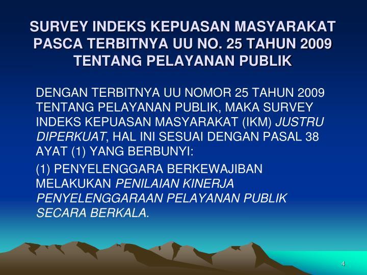 SURVEY INDEKS KEPUASAN MASYARAKAT