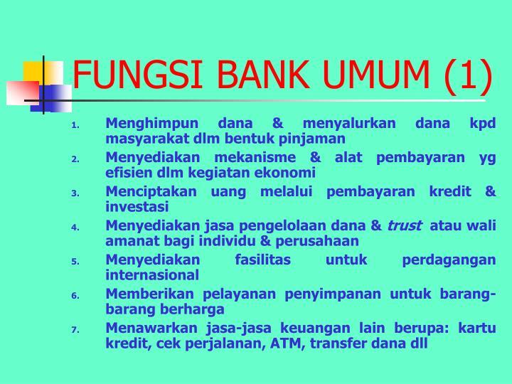 FUNGSI BANK UMUM (1)