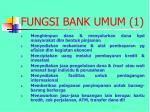 fungsi bank umum 1