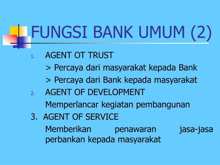 FUNGSI BANK UMUM (2)