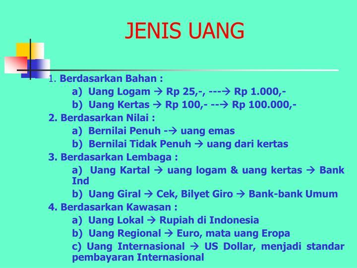 JENIS UANG