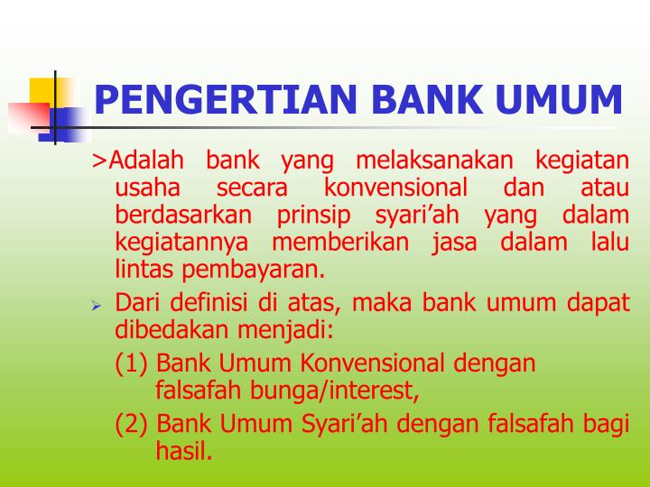 PENGERTIAN BANK UMUM
