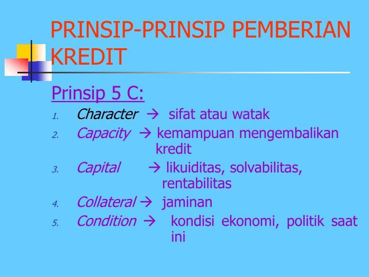 PRINSIP-PRINSIP PEMBERIAN KREDIT