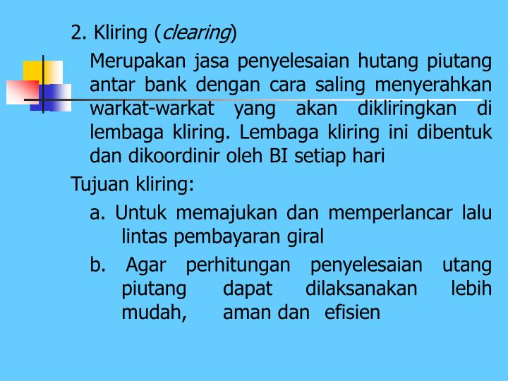 2. Kliring (