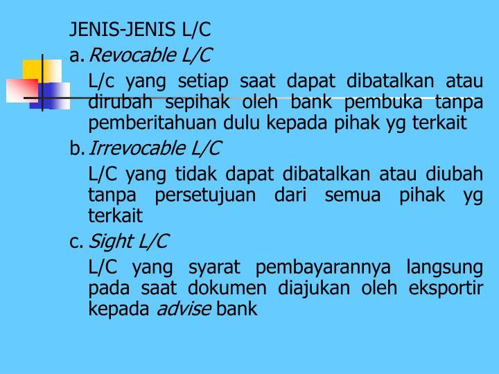 JENIS-JENIS L/C