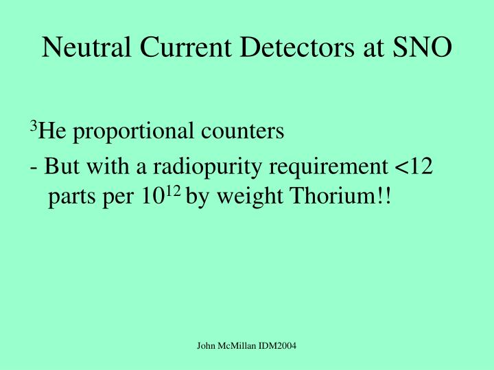 Neutral Current Detectors at SNO