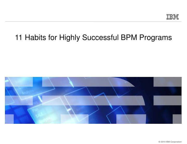 11 Habits for Highly Successful BPM Programs