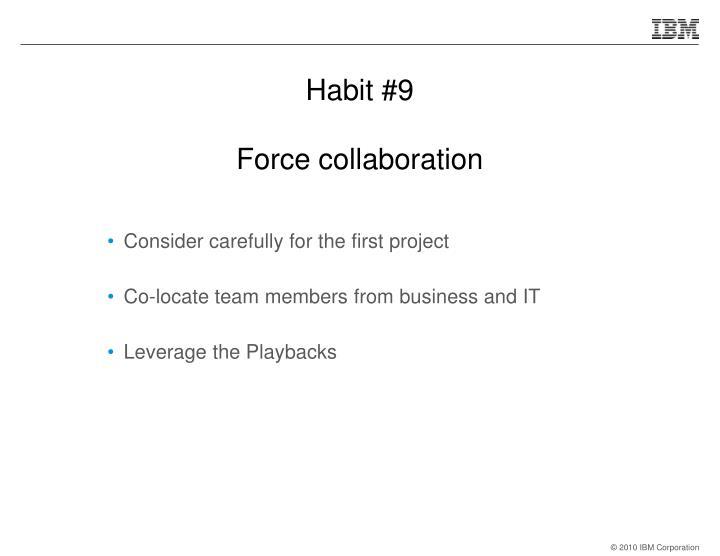 Habit #9