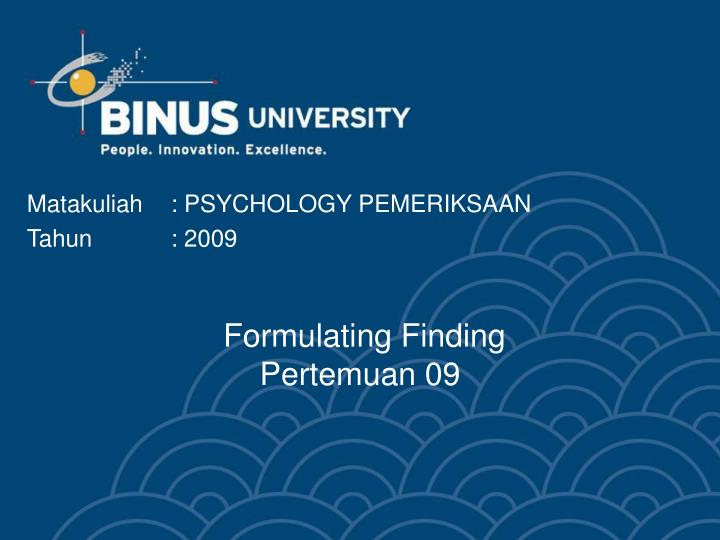 Formulating Finding