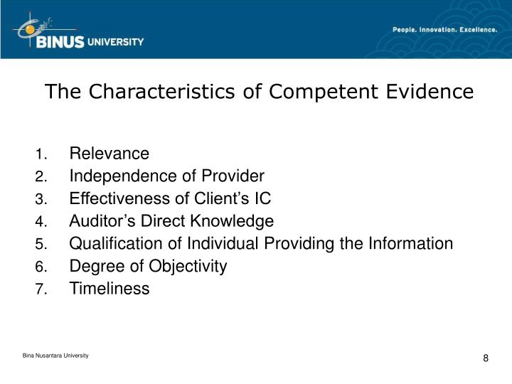 The Characteristics of Competent Evidence