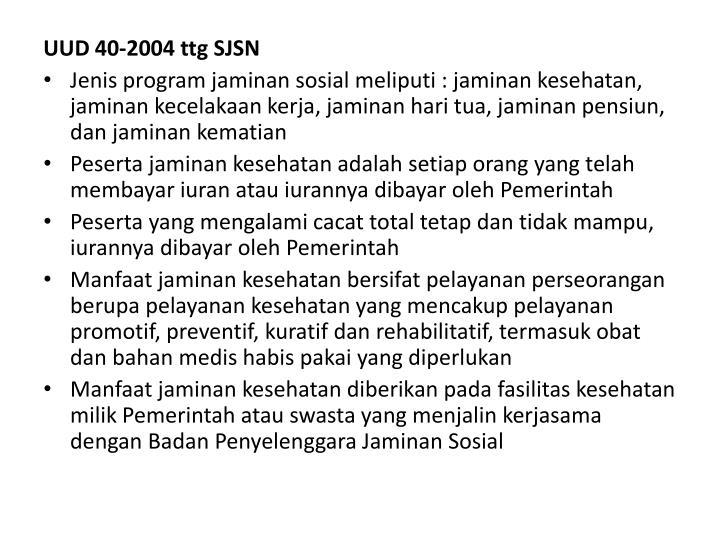 UUD 40-2004 ttg SJSN