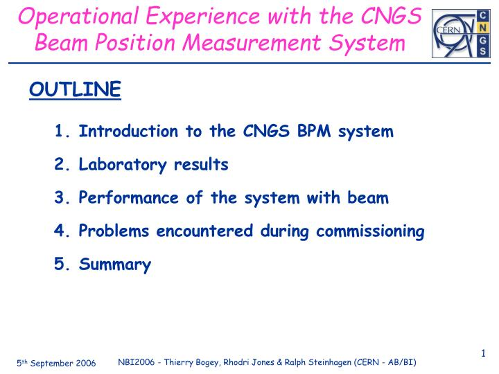 Operational Experience with the CNGS