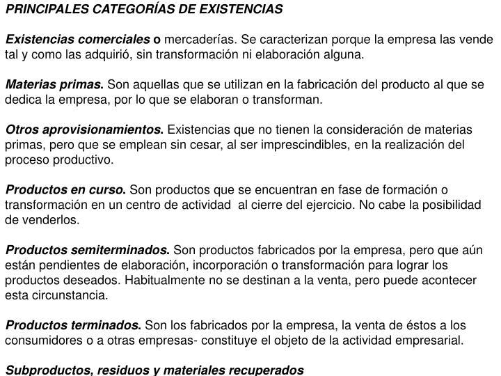 PRINCIPALES CATEGORÍAS DE EXISTENCIAS
