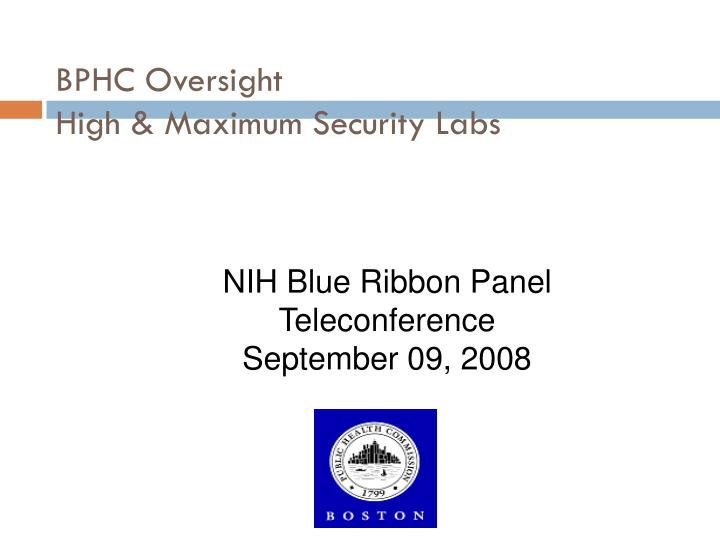 Bphc oversight high maximum security labs