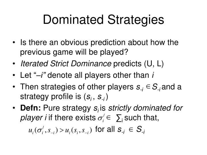 Dominated Strategies