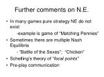 further comments on n e
