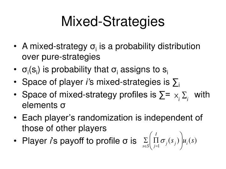 Mixed-Strategies