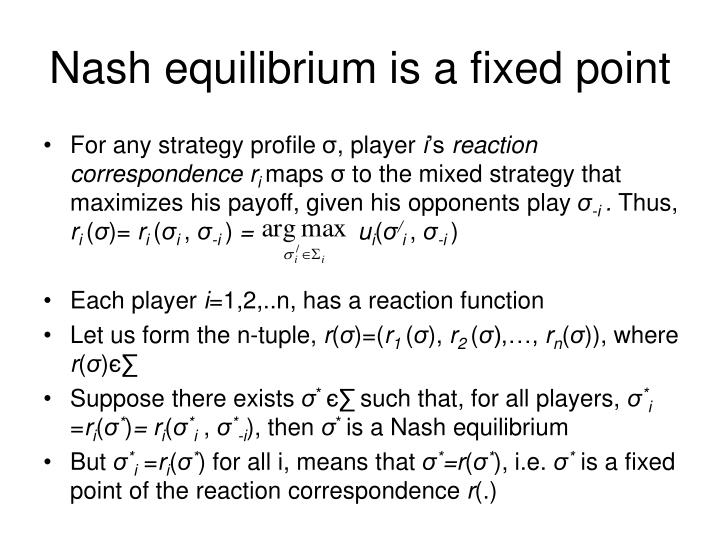Nash equilibrium is a fixed point