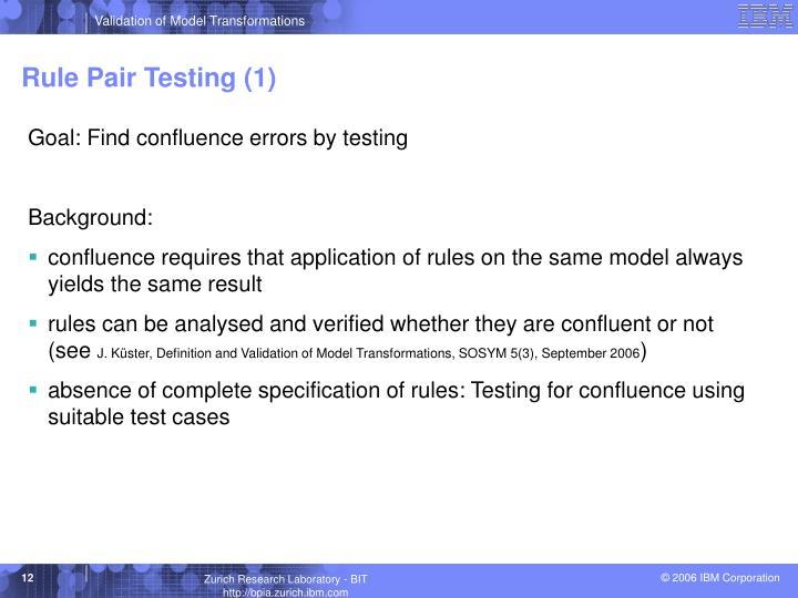 Rule Pair Testing (1)