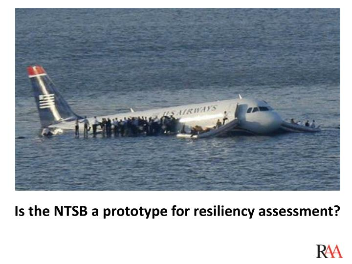 Is the NTSB a prototype for resiliency assessment?