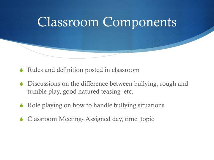 Classroom Components