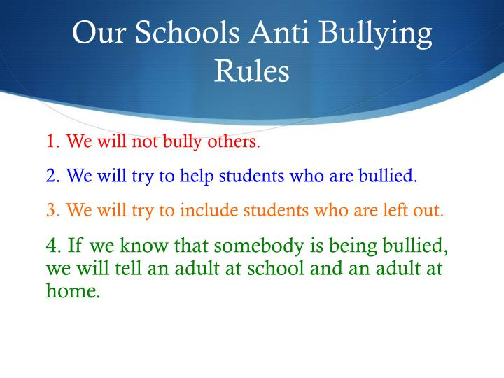Our Schools Anti Bullying Rules