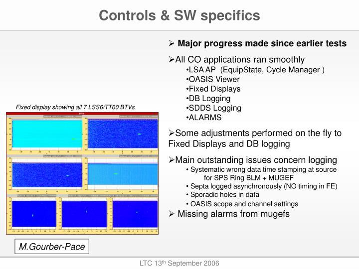 Controls & SW specifics