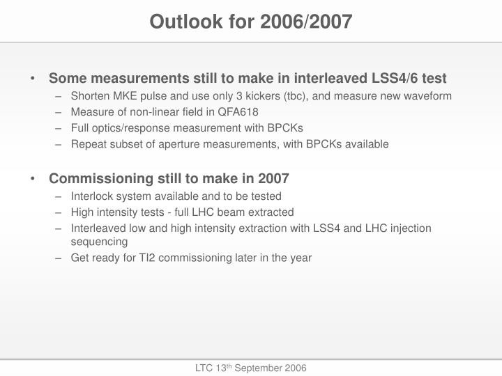 Outlook for 2006/2007