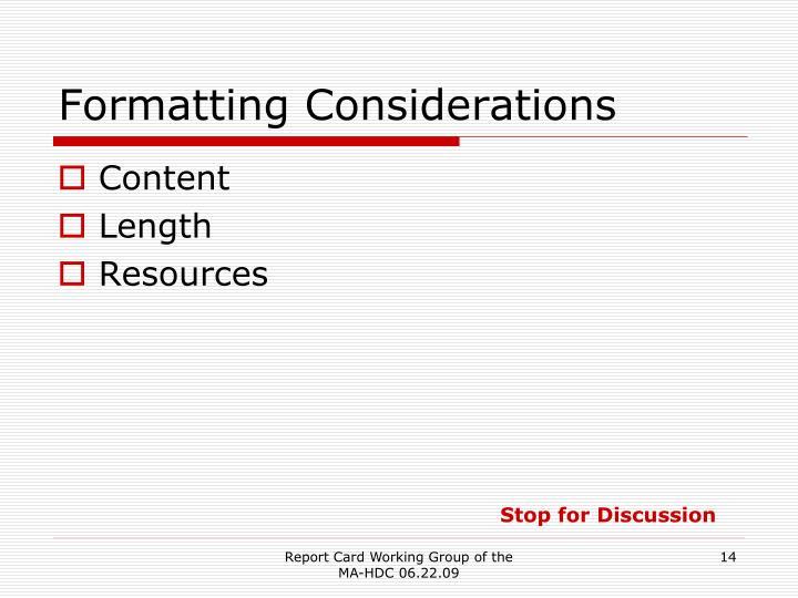 Formatting Considerations