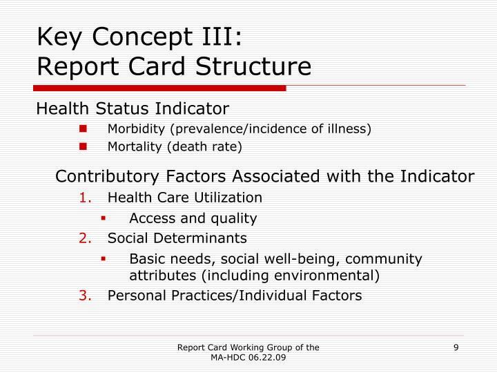 Key Concept III: