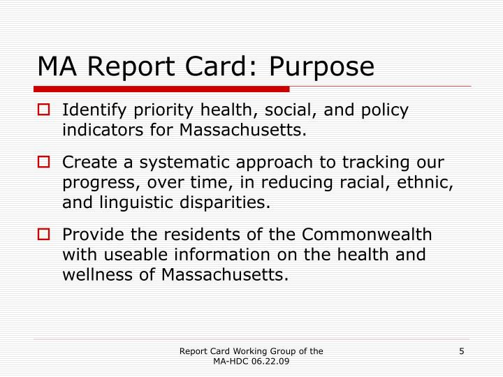 MA Report Card: Purpose