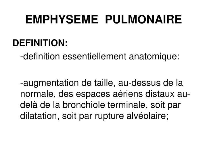 EMPHYSEME PULMONAIRE