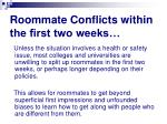roommate conflicts within the first two weeks