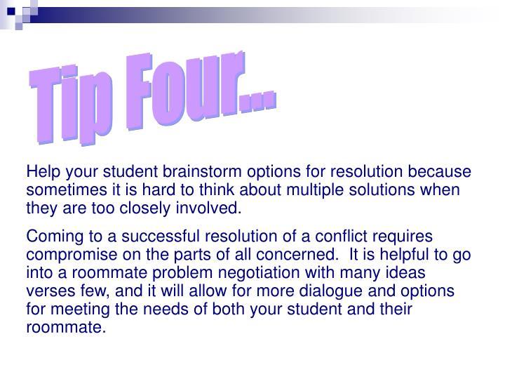 Tip Four...