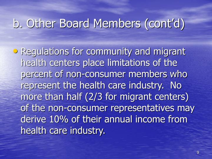 b. Other Board Members (cont'd)