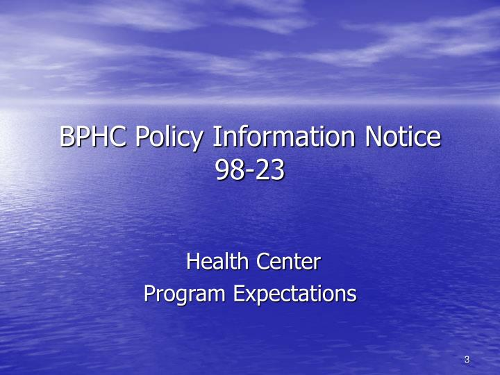 BPHC Policy Information Notice