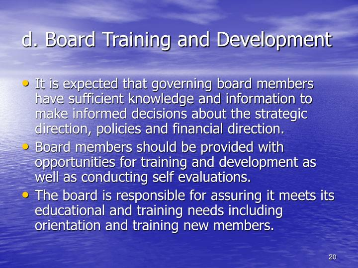 d. Board Training and Development
