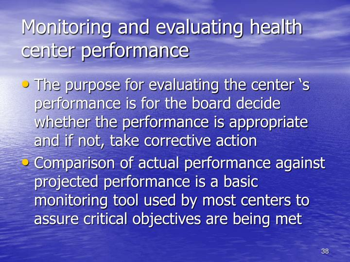 Monitoring and evaluating health center performance