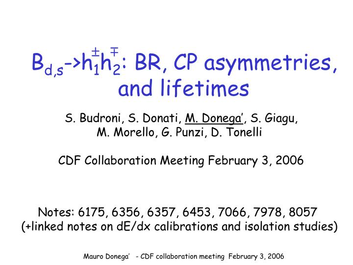 B d s h 1 h 2 br cp asymmetries and lifetimes