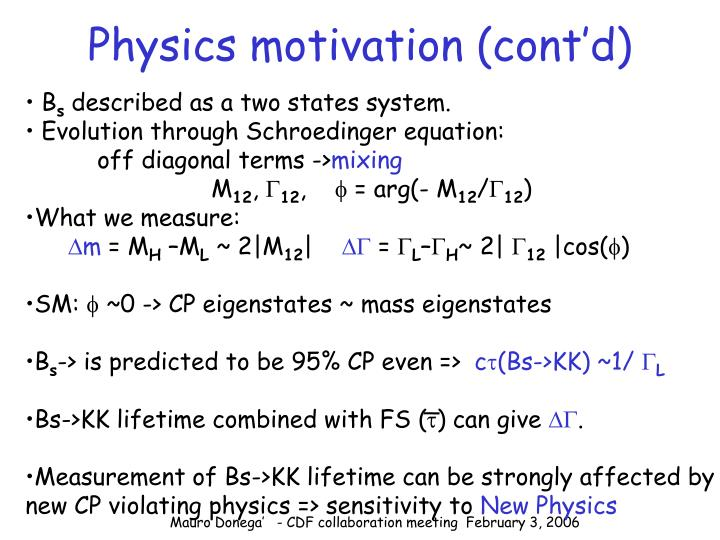 Physics motivation cont d