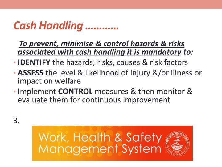 Cash Handling …………