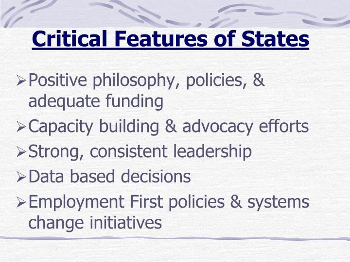 Critical Features of States