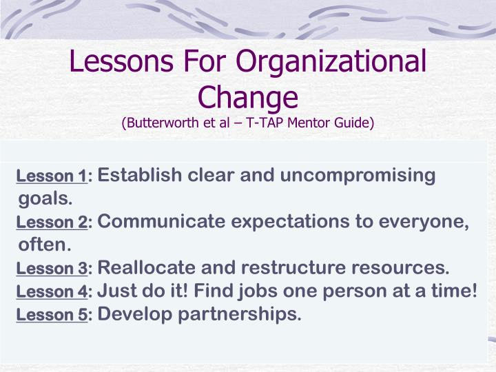 Lessons For Organizational Change