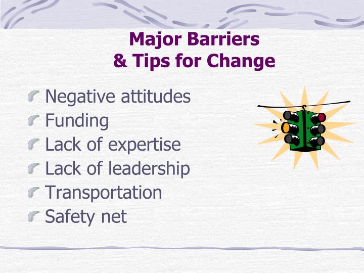 Major Barriers