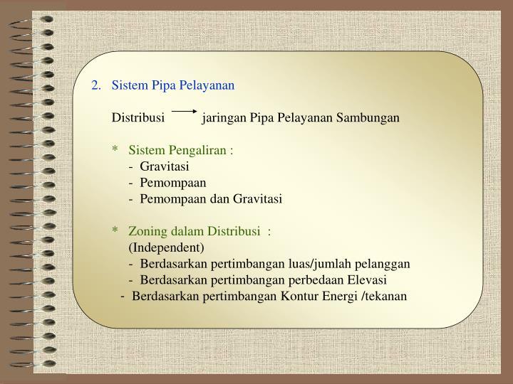 2.   Sistem Pipa Pelayanan