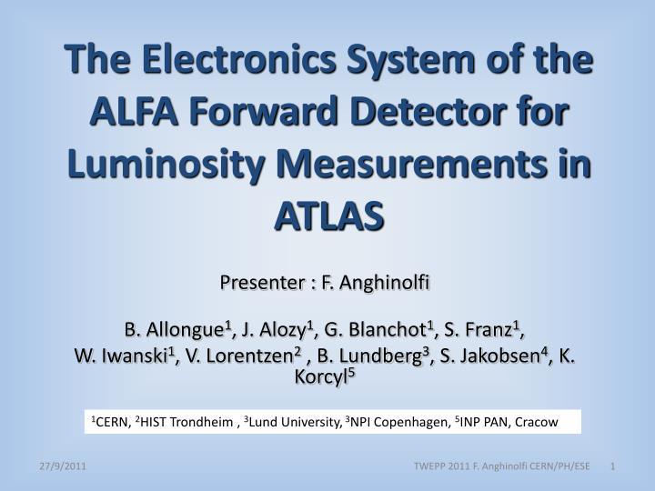 The Electronics System of the ALFA Forward Detector for Luminosity Measurements in ATLAS